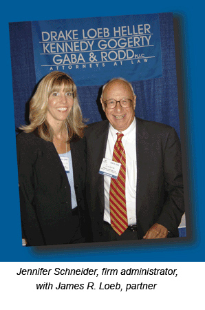 Jennifer Schneider, firm administrator, with James R. Loeb, partner
